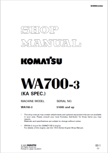 Komatsu WA700-3 (KA SPEC.) 51005 and up Wheel Loader Shop Manual SEBM032802 English | eBooks | Automotive