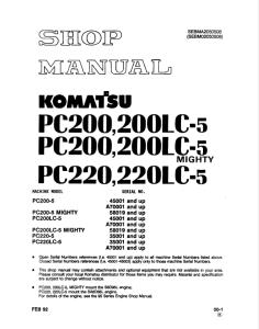 Komatsu PC200-5, PC200LC-5, PC200-5 MIGHTY, PC200LC-5 MIGHTY, PC220-5, PC220LC-5 45001 and up, A70001 and up, 58019 and up, 35001 and up Hydraulic Excavator Shop Manual SEBMA2050508 (SEBM02050508) English | eBooks | Automotive