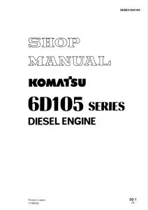 Komatsu 6D105-1, S6D105-1, S6D105-1E, S6D105-1B, 6D105 Series Diesel Engine Shop Manual SEBE61360109 English | eBooks | Automotive