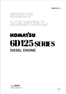 komatsu 6d125-1, s6d125-1, sa6d125-1, 6d125 series diesel engine shop manual sebe61500111 english