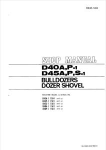 Komatsu D40A-1, D40P-1, D45A-1, D45P-1, D45S-1 1504 and up, 1501 and up Crawler Bulldozer Shop Manual D40451BE2 English | eBooks | Automotive