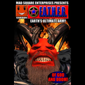 f.a.t.h.e.r. - earth's ultimate army - volume four