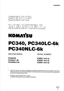 komatsu pc340-6k, pc340lc-6k, pc340nlc-6k k30001 and up hydraulic excavator shop manual eebm000804 english