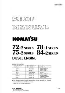 komatsu 3d72-2, 3d75-2, 3d78-1, 3d84-2, 3d84n-2, 4d84-2, 72-2 series, 75-2 series, 78-1 series, 84-2 series diesel engine shop manual sebm002400 english