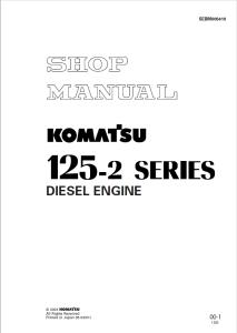 komatsu 6d125-2, s6d125-2, sa6d125-2, saa6d125-2, 125-2 series diesel engine shop manual sebm006410 english