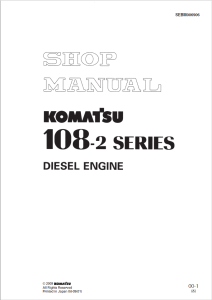 komatsu s6d108-2, sa6d108-2, saa6d108-2, 108-2 series diesel engine shop manual sebm006906 english