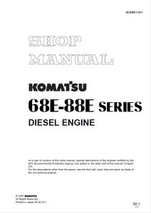 komatsu 2d68e, 3d68e, 3d74e, 3d78ae, 3d82ae, 3d82e, 3d84e, 3d88e, 4d82e, 4d84e, 4d88e, s3d84e, s4d84e, 68e-88e series diesel engine shop manual sebm011501 english