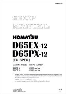 komatsu d65ex-12, d65px-12 (eu spec.) 65209 and up, 65275 and up crawler bulldozer shop manual sebm027202 english