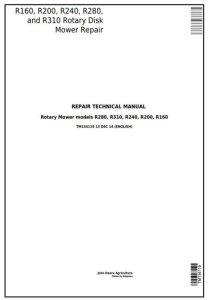 instant download john deere r160, r200, r240, r280, r310 hay&forage rotary disk mower technical service manual (tm134119)
