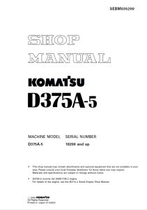 komatsu d375a-5 18200 and up crawler bulldozer shop manual sebm035200 english