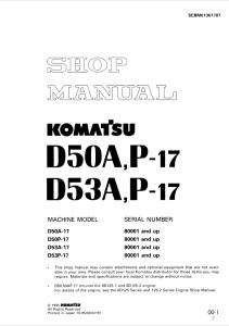 komatsu d50a-17, d50p-17, d53a-17, d53p-17 80001 and up crawler bulldozer shop manual sebm01301707 english