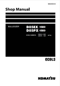 komatsu d85ex-15e0, d85px-15e0 11001 and up, 1201 and up crawler bulldozer shop manual sen00060-06 english