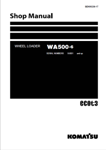 komatsu wa500-6 55001 and up wheel loader shop manual sen00236-17 english