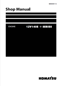 komatsu saa12v140e-3, 12v140e-3 series diesel engine shop manual sen00291-14 english