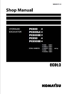 komatsu pc800-8, pc800lc-8, pc800se-8, pc850-8, pc850se-8 50001 and up, 10001 and up hydraulic excavator shop manual sen00373-12 english