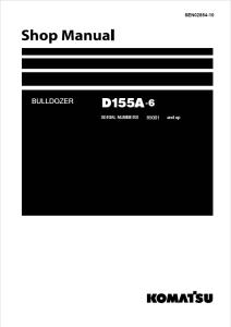 komatsu d155a-6 85001 and up crawler bulldozer shop manual sen02854-10 english