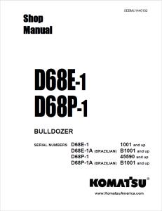 komatsu d68e-1, d68e-1a (brazil), d68p-1, d68p-1a (brazil) 1001 and up, b1001 and up, 45590 and up crawler bulldozer shop manual sebmu1440102 english