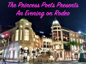 the princess poets presents: an evening on rodeo