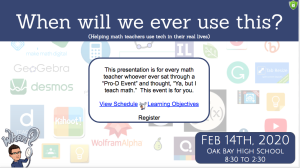 february 14th 2019 pd: when will we every use this? helping math teaching use pro-d in their real lives