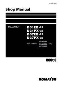 komatsu d31ex-22, d31px-22, d37ex-22, d37px-22 60001 and up crawler bulldozer shop manual sen04343-08 english
