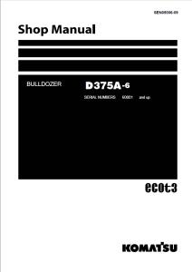 komatsu d375a-6 60001 and up crawler bulldozer shop manual sen05006-09 english