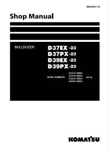 komatsu d37ex-23, d37px-23, d39ex-23, d39px-23 80001 and up, 90001 and up crawler bulldozer shop manual sen06061-03 english