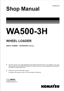 komatsu wa500-3h wa500h20051 and up wheel loader shop manual vebm500100 english