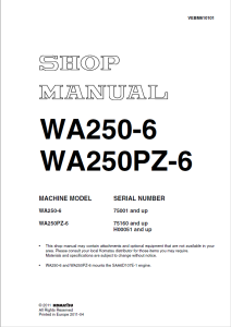 komatsu wa250-6, wa250pz-6 75001 and up, 75160 and up, h00051 and up wheel loader shop manual vebm610101 english