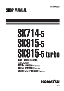 komatsu sk714-5, sk815-5, sk815-5 turbo 37af00004 and up, 37bf00006 and up, 37btf00003 and up skid steer loader shop manual webm005600 english