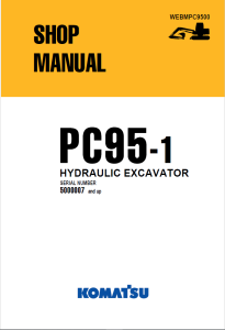 komatsu pc95-1 5000007 and up hydraulic excavator shop manual webmpc9500 english