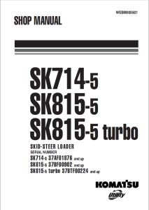 komatsu sk714-5, sk815-5, sk815-5 turbo 37af01876 and up, 37bf00902 and up, 37btf00224 and up skid steer loader shop manual webm005501 english