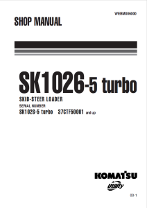komatsu sk1026-5 turbo 37ctf50001 and up skid steer loader shop manual webm006000 english