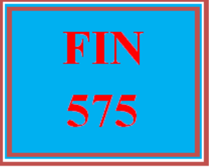 fin 575 week 5 balance sheet and cash flow statement