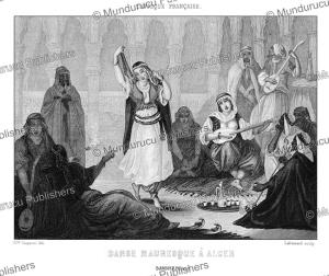 moorish dancer in algeria, ciappori, 1846