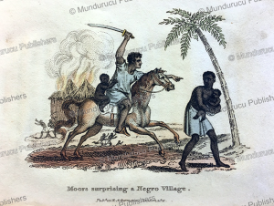 Moors surprising a Negro Village, Frederic Shoberl, 1821 | Photos and Images | Travel