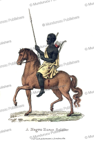 A Negro horse soldier, Western Africa, Frederic Shoberl, 1821 | Photos and Images | Travel