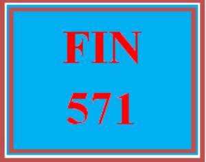 fin 571 wk 1 discussion – corporate finance