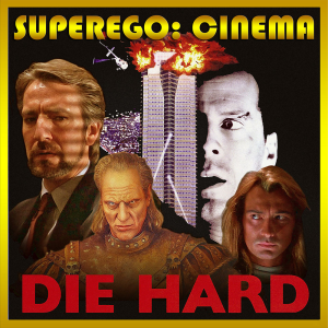 superego cinema: die hard