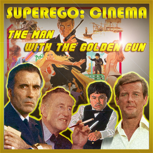 superego cinema: the man with the golden gun