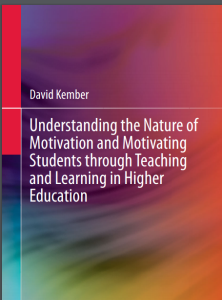 understanding the nature of motivation and motivating students through teaching and learning in