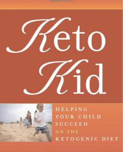 Keto Kid: Helping Your Child Succeed on the Ketogenic Diet | eBooks | Health
