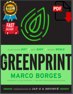 The Greenprint: Plant-Based Diet, Best Body, Better World | eBooks | Health