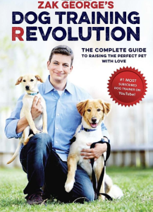 Dog Training Revolution: The Complete Guide to Raising the Perfect Pet with Love | eBooks | Education