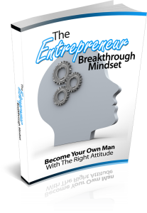 The Entrepreneur Breakthrough Mindset | eBooks | Self Help