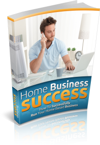 home business succeed