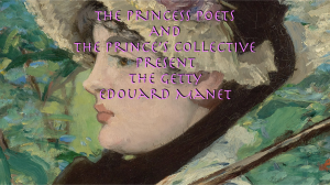the. princess poets and prince's collective present the getty edouard manet