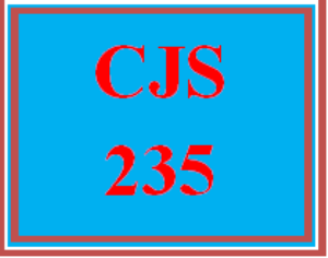 CJS 235 All Discussions | eBooks | Education