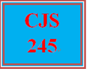 CJS 245 All Discussions | eBooks | Education