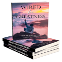 Wired For Greatness | eBooks | Health