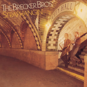 straphangin' by brecker brothers (bros.) custom horn parts and rhythm